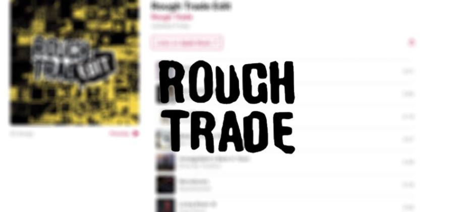 Rough Trade colaborará con Apple Music