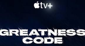 Greatness Code - Apple TV+