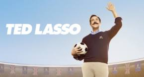 Ted Lasso - Apple TV Plus